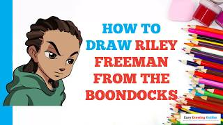 How to Draw Riley Freeman from the Boondocks in a Few Easy Steps: Drawing Tutorial Kids & Beginners