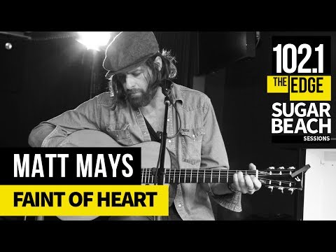 Matt Mays - Faint of Heart (Live at the Edge)