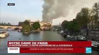 Incendie en cours dans la cathédrale Notre-Dame de Paris