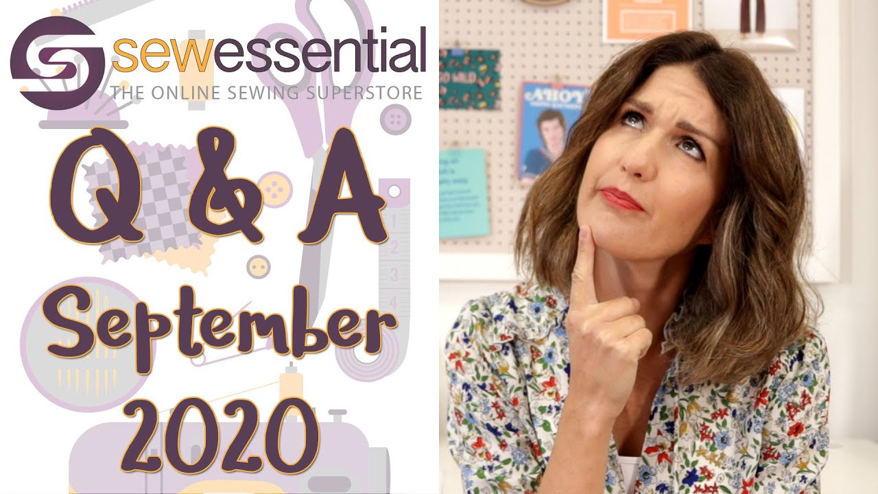 Sewing Q & A September 2020
