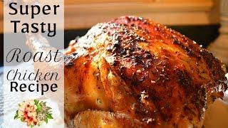 How I make Roast Chicken I How to make a Roast Chicken I Roast chicken Recipe