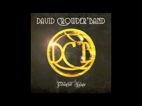 14 David Crowder Band - Church Music - What a Miracle
