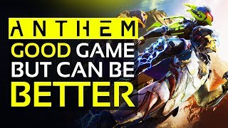 Anthem - Should You Play/Buy It? Current State of Anthem: The good,  The Bad & How It Can Be Better!