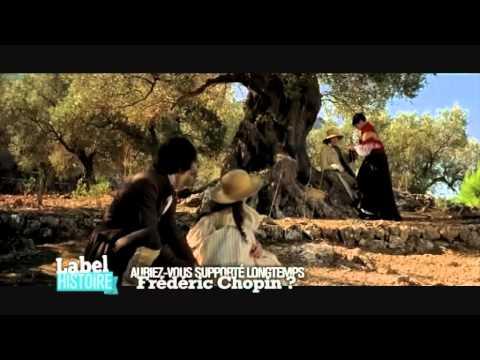 Label Histoire - Auriez-vous supporté longtemps Frédéric Chopin ?