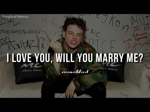 I Love You, Will You Marry Me - Yungblud (SUB. ESPAÑOL)