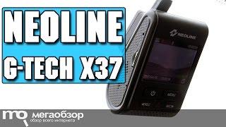 Neoline G-Tech X37 обзор видеорегистратора на novatek 96660