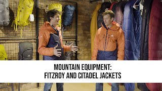 SPOTLIGHT: Mountain Equipment - Fitzroy and Citadel Jackets