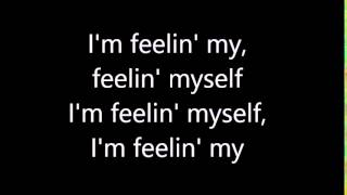 Nicki Minaj - Feeling Myself ft. Beyoncé (Lyrics)