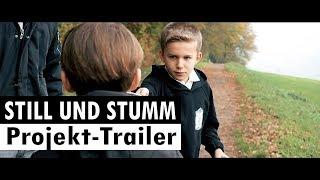 STILL UND STUMM - Ein VDSIS-Film // PROJEKT-Trailer // 25.02.18