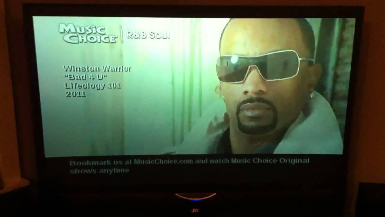 Winston Warrior Bad 4 U On Music Choice Youtube