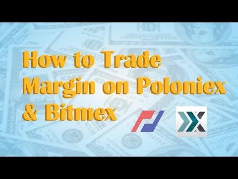 How to Trade Margin on Poloniex & Bitmex