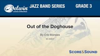Video Out of the Doghouse, by Erik Morales – Score & Sound download MP3, 3GP, MP4, WEBM, AVI, FLV November 2017