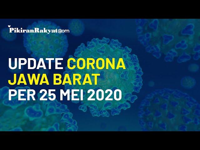 Update Kasus Virus Corona di Jawa Barat per 25 Mei 2020, Tidak Ada Penambahan Korban Meninggal