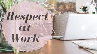 How to Gain Respect at Work  April Kirkwood  AprilOfCourse