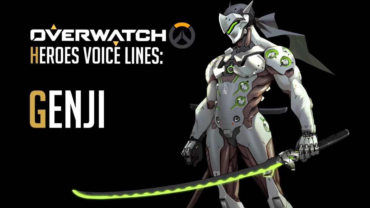 Genji Quotes Overwatch  Genji All Voice Lines  Youtube