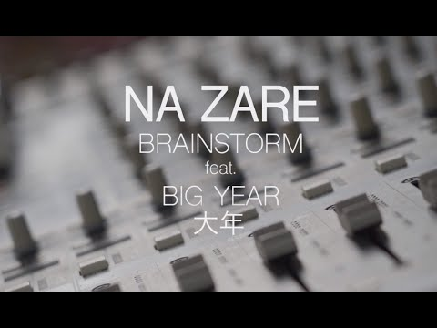 Brainstorm ft Big Year - NaZare (Official video)