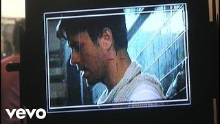 Enrique Iglesias - Lloro Por Ti (Behind The Scenes)