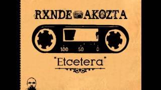 Rxnde Akozta - Reflexiones Rotas (Links de Descarga de Etcetera) (Con Letra)