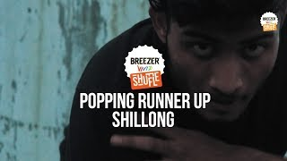 Breezer Vivid Shuffle - JAY SINGH - Popping Runner Up | SHILLONG