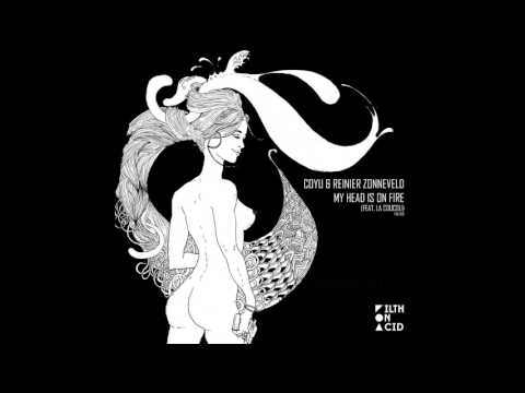 Coyu & Reinier Zonneveld -  My Head Is On Fire (Original Mix)