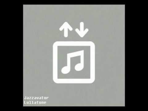 07-Jazzavator -Lullatone