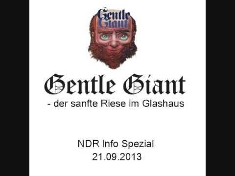Gentle Giant - Der Sanfte Riese Im Glashaus (German Radio Broadcast)