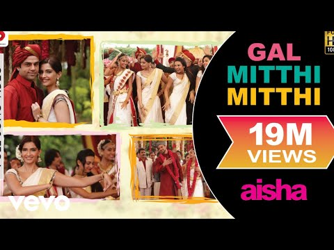 Gal Mitthi Mitthi Best Video Aishasonam Kapoorabhay Deoljaved Akhtaramit Trivedi