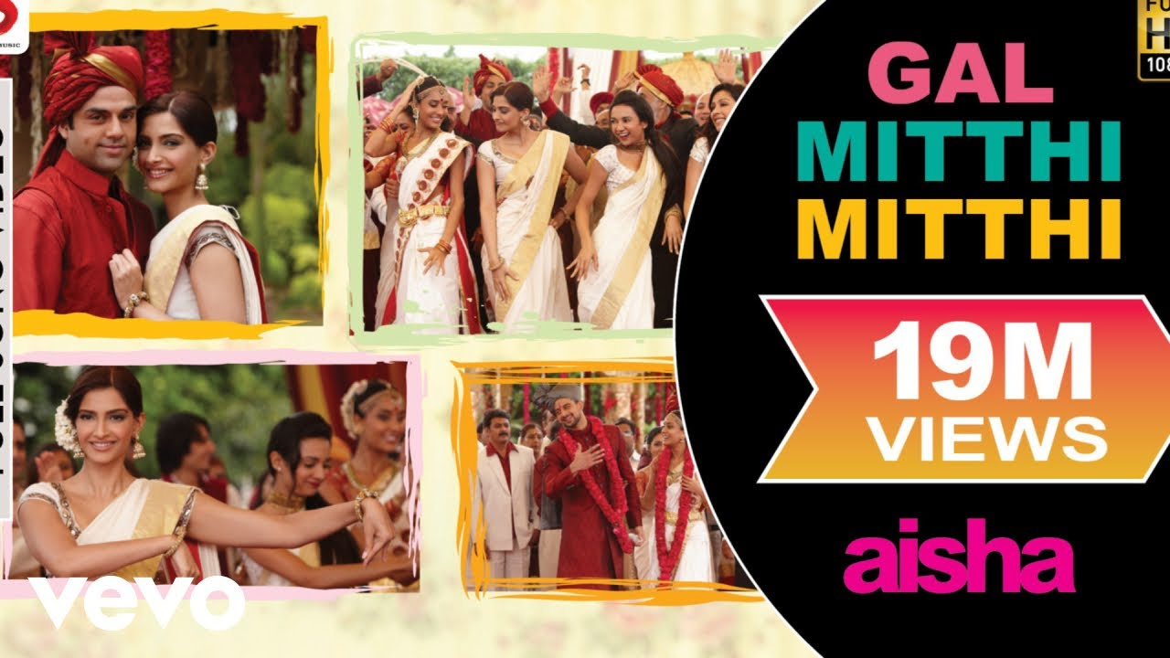 Download Gal Mitthi Mitthi Best Video - Aisha|Sonam Kapoor|Abhay Deol|Javed Akhtar|Amit Trivedi