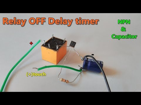 Relay OFF Time delay timer by using NPN Transistor and Capacitor