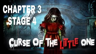 Curse Of The Little One Chapter 3 Stage 4 Walkthrough