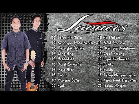 LaoNeis Full Album Terbaru 2018 | 2o Full Lagu dari Laoneis Band