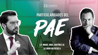 Cadefi - Particularidades del PAE - 10 Marzo