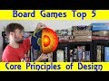 Top 5 Hobby Board Game Design Principles