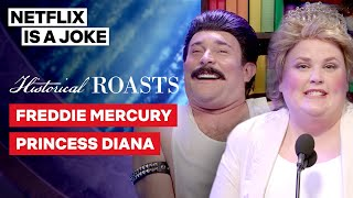 Princess Diana Roasts Freddie Mercury | Historical Roasts | Netflix Is A Joke