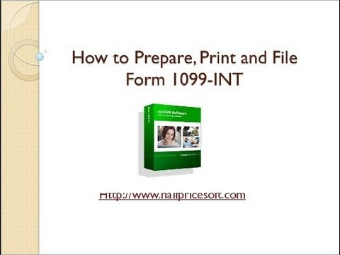 How to Print and File 1099-INT Forms
