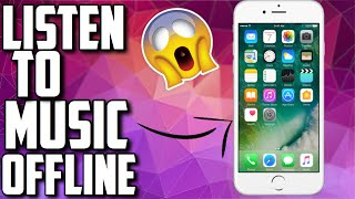 Listen to music offline on iOS !