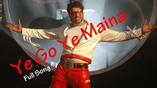 Ye Go Ye Ye Maina - Superhit Marathi Song - Ajay-Atul - Jatra - Ankush Chowdhari & Deepali Sayyed.