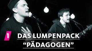 """Das Lumpenpack: """"Pädagogen"""""""