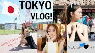 #VlogK1 : FOLLOW ME AROUND TOKYO !!
