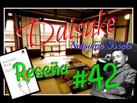 Daisuke - Natsume Sōseki / Reseña - Opinión #42