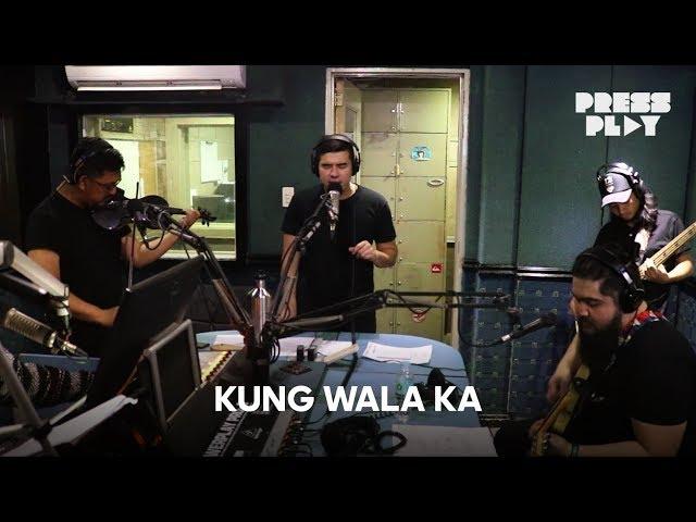 Press Play: Hale - Kung Wala Ka