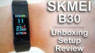 skmei B30 Smartband. Unboxing, Setup, Review
