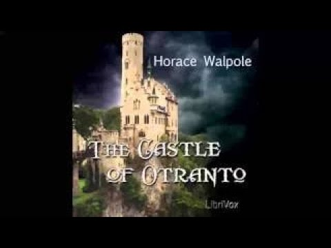 The Castle of Otranto Chapter 1 Audio Book [HD]