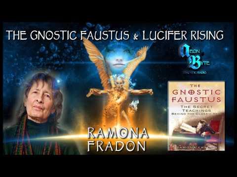 The Gnostic Faustus & Lucifer Rising: Aeon Byte Gnostic Radio