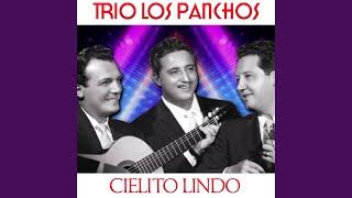 Provided to YouTube by Believe SAS Cielito Lindo · Trio Los Panchos...