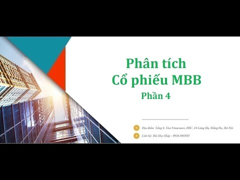Hướng dẫn Phân tích Cổ phiếu MBB - MB - Ngân hàng Quân đội - Phần 4 | Foci