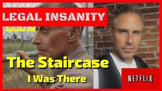 "Netflix's ""The Staircase"" - What Really Happened? - Legal Insanity 016"