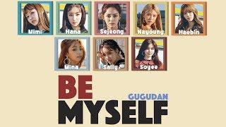 Gugudan - Be Myself