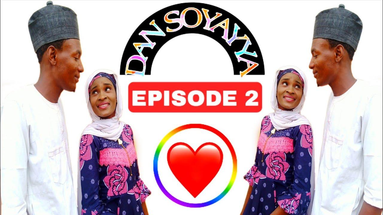 Download DAN SOYAYYA EPISODE 2 Hausa Series Film