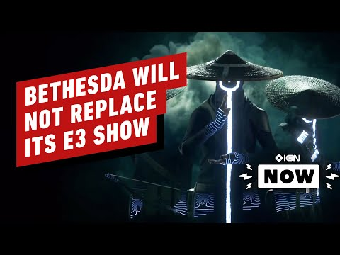 Bethesda Will Not Hold A Digital Replacement For Its E3 Show - IGN Now